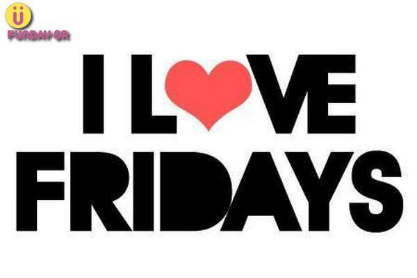 I Love Fridays11