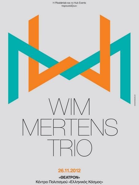 Ο Βιμ Μέρτενς στην Αθήνα - Δευτέρα 26 Νοεμβρίου 2012 - «ΘΕΑΤΡΟΝ», Κέντρο Πολιτισμού «Ελληνικός Κόσμος»